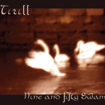"""Nine and Fifty Swans"" – CD"